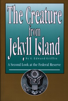 Creature from Jekyll Island, 4th Edition