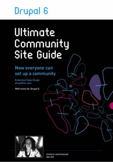 Drupal 6 Ultimate Community Site Guide