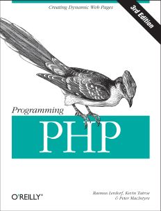 Programming PHP, 3rd Edition